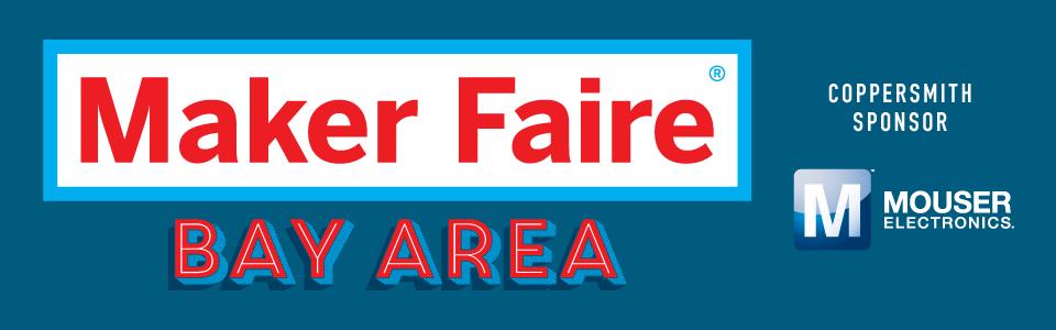 Maker Faire - Bay Area 2017