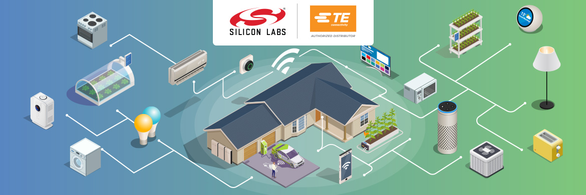 Enhance your smart home designs with Silicon Labs and TE Connectivity